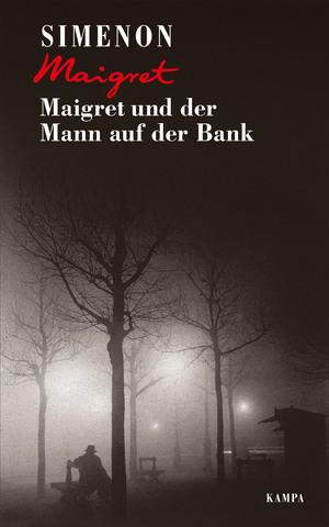Maigret und der Mann auf der Bank