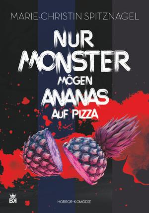 Nur Monster mögen Ananas auf Pizza