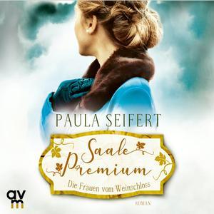 Saale Premium - Die Frauen vom Weinschloss