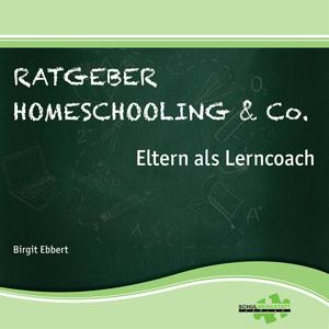 Ratgeber Homeschooling & Co.