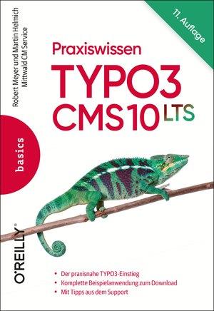 Praxiswissen TYPO3 CMS 10 LTS
