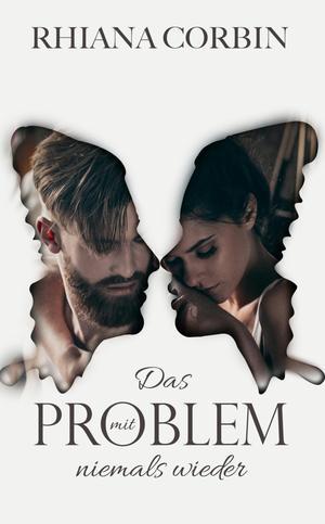 Das Problem mit niemals wieder