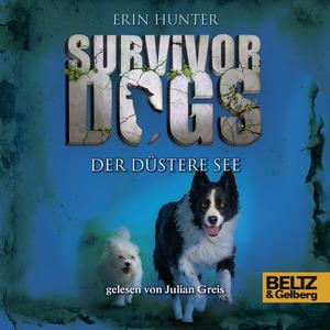 Survivor Dogs 5 - Der Düstere See