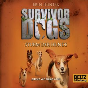 Survivor Dogs. Sturm der Hunde