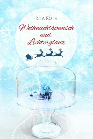Weihnachtspunsch und Lichterglanz