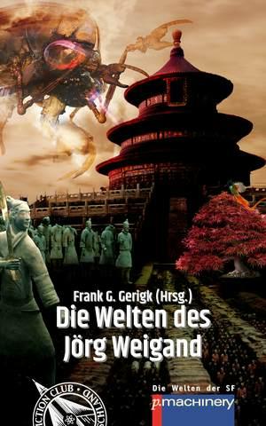 Die Welten des Jörg Weigand