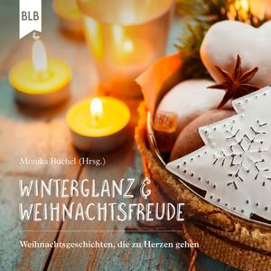 Winterglanz und Weihnachtsfreude