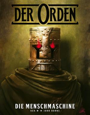 Der Orden (Band 1) - Die Menschmachine