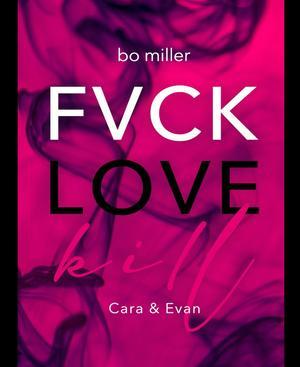 FVCK.LOVE.KILL.