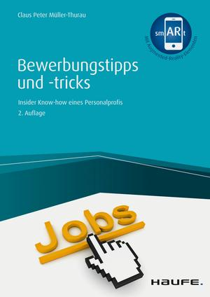 Bewerbungstipps und -tricks - inkl. Arbeitshilfen online