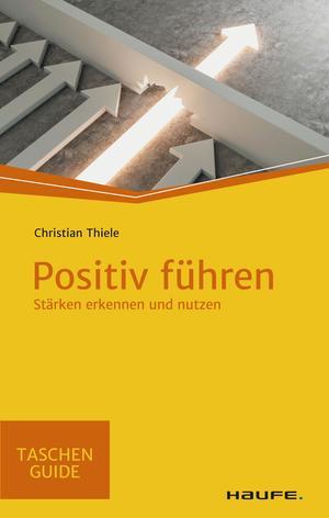 Positiv führen in schwieriger Zeit