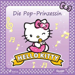 Hello Kitty - Die Pop-Prinzessin