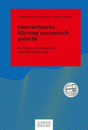 Unternehmensführung systemisch gedacht