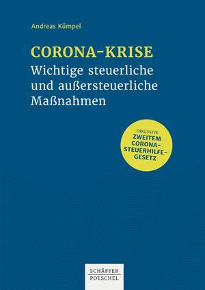 Corona-Krise - Wichtige steuerliche und außersteuerliche Maßnahmen