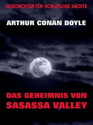 Das Geheimnis von Sasassa Valley