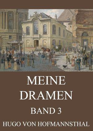 Meine Dramen, Band 3