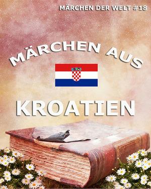 Märchen aus Kroatien
