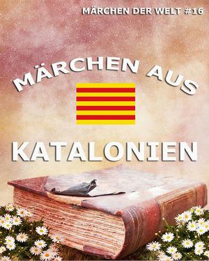 Märchen aus Katalonien