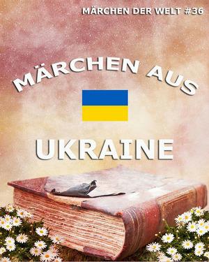 Märchen aus der Ukraine