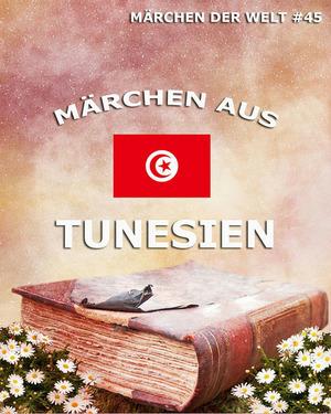 Märchen aus Tunesien