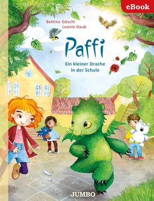 Paffi. Ein kleiner Drache in der Schule