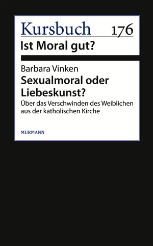 Sexualmoral oder Liebeskunst?