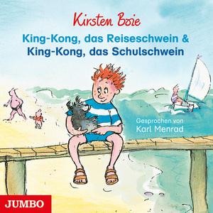 King-Kong, das Reiseschwein & King-Kong, das Schulschwein