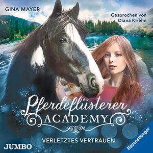 Pferdeflüsterer-Academy. Verletztes Vertrauen