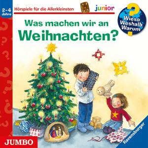 Wieso? Weshalb? Warum? junior. Was machen wir an Weihnachten?
