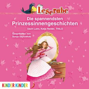 Leserabe. Die spannendsten Prinzessinnengeschichten