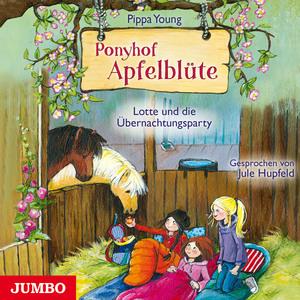 Ponyhof Apfelblüte 12. Lotte und die Übernachtungsparty