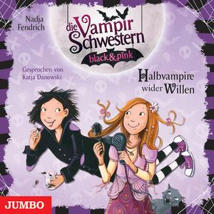 Die Vampirschwestern black & pink. Halbvampire wider Willen