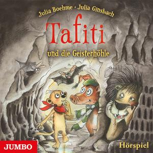 Tafiti und die Geisterhöhle