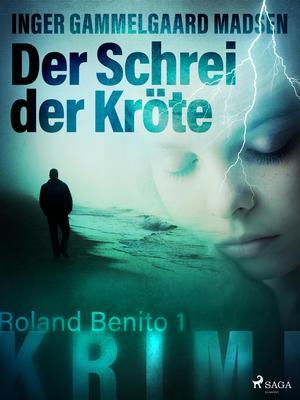 Der Schrei der Kröte - Roland Benito-Krimi 1