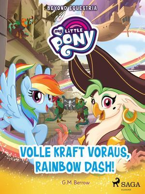 My Little Pony - Beyond Equestria - Volle Kraft voraus, Rainbow Dash!