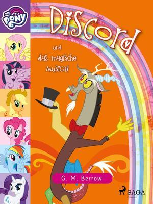 My Little Pony - Discord und das magische Musical