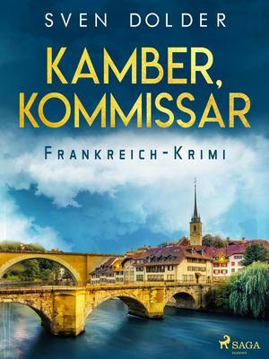 Kamber, Kommissar - Frankreich-Krimi