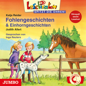 Lesepiraten. Fohlengeschichten und Einhorngeschichten