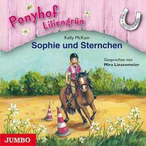 Ponyhof Liliengrün. Sophie und Sternchen