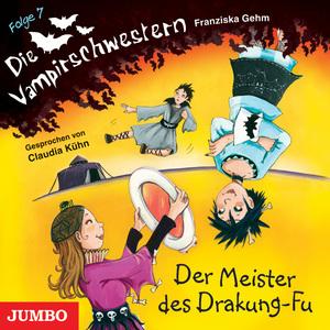 Die Vampirschwestern. Der Meister des Drakung-Fu