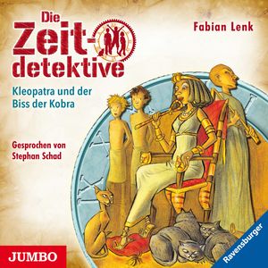 Die Zeitdetektive. Kleopatra und der Biss der Kobra. Ein Krimi aus dem alten Ägypten [15]
