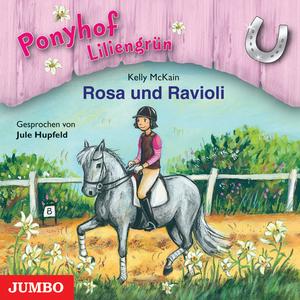 Ponyhof Liliengrün. Rosa und Ravioli