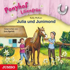 Ponyhof Liliengrün. Julia und Junimond