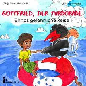 Gottfried, der Turborabe - Ennos gefährliche Reise