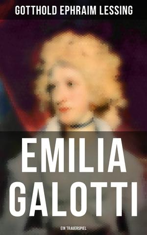 Emilia Galotti: Ein Trauerspiel