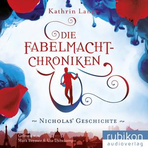 Die Fabelmacht-Chroniken (Nicholas' Geschichte)