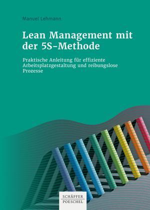 Lean Management mit der 5S-Methode