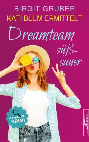 Dreamteam süßsauer