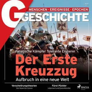 G/GESCHICHTE - Der Erste Kreuzzug - Aufbruch in eine neue Welt