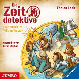 Die Zeitdetektive. Goldrausch im Wilden Westen [37]